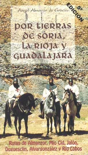 Por tierras de Soria, La Rioja y Guadalajara